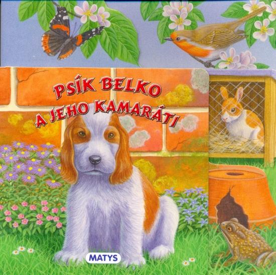 Psík Belko a jeho kamaráti - autor neuvedený