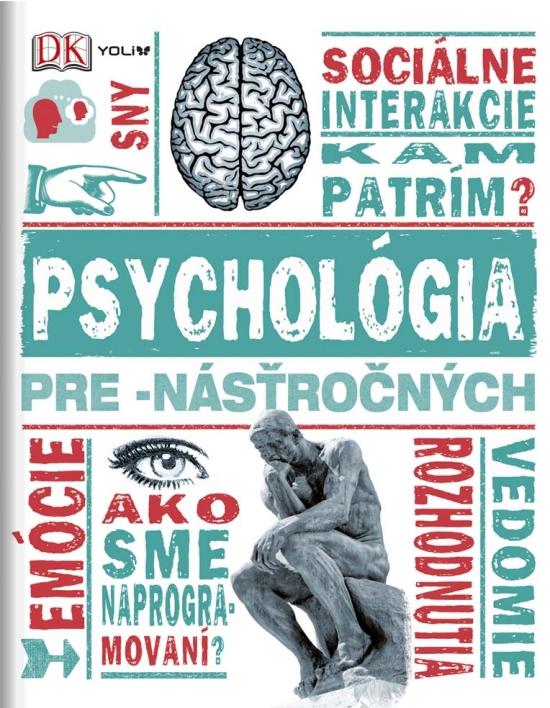 Psychológia pre -násťročných - Kolektív autorov