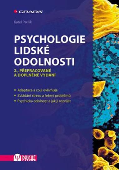 Psychologie lidské odolnosti - 2.vydání - Karel Paulík