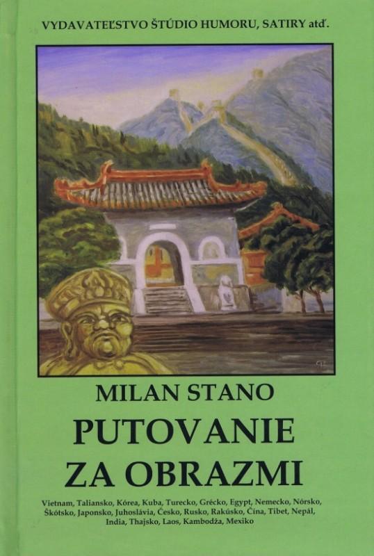 Putovanie za obrazmi - Milan Stano
