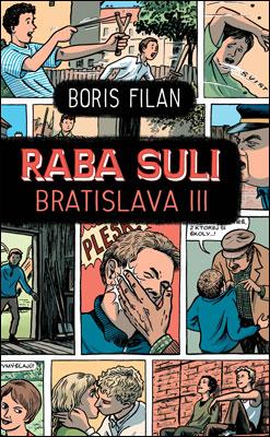 Raba Suli Bratislava III. - Boris Filan