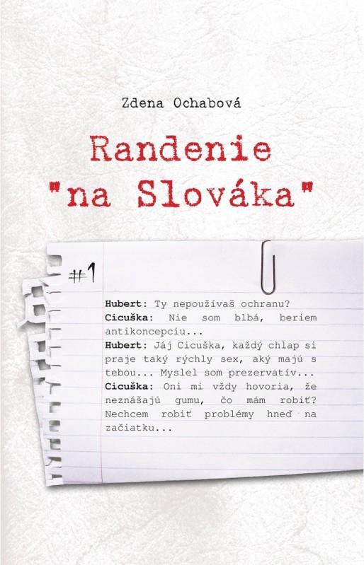 "Randenie ""na Slováka"" - Zdena Ochabová"