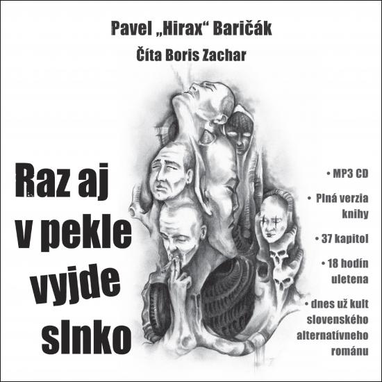 Raz aj v pekle vyjde slnko - CD s MP3 formátmi - Pavel Hirax Baričák