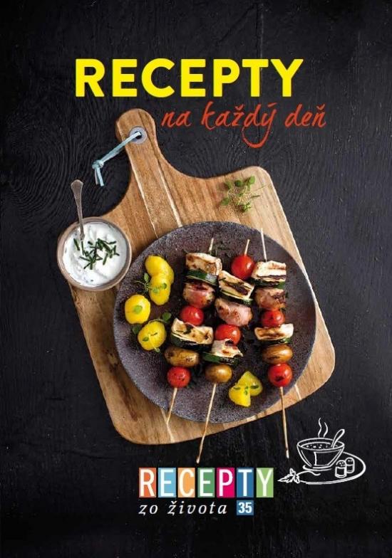 Recepty zo života 35 - Recepty na každý deň - Kolektív autorov