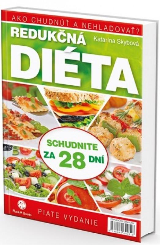 Redukčná diéta: Ako chudnúť a nehladovať - Skybová Katarína