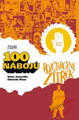 100 nábojů 4 – Rozčtvrcený zítřek - Brian Azzarello, Eduardo Risso.