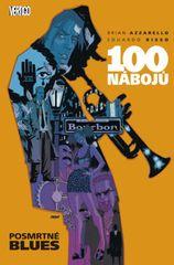 100 nábojů 8 - Posmrtné blues - Brian Azzarello, Eduardo Risso.
