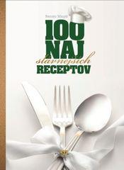 100 najslávnejších receptov - Magát Renato