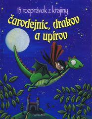 13 rozprávok z krajiny čarodejnic, drakov a upírov