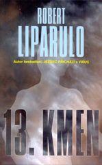 13. kmen - Robert Liparulo