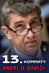 13. komnaty Andreje Babiše - Luboš Y. Koláček