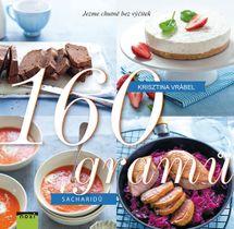 160 gramů sacharidů - Jezme chutně bez výčitek - Krisztina Vrábel