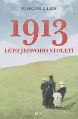 1913 - Léto jednoho století - Illies Florian