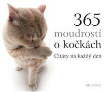 365 moudrostí o kočkách - Citáty na každý den - Helen Exleyová