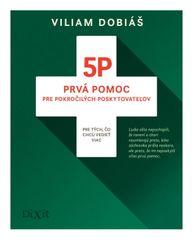 5P - Prvá pomoc pre pokročilých poskytovateľov - Viliam Dobiáš