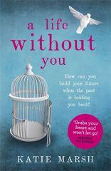 A Life Without You - Katie Marshová