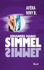 Aféra Niny B. - 2. vydání - Johannes Mario Simmel