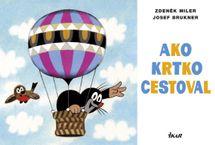 Ako krtko cestoval, 3. vydanie - Zdeněk Miler - Josef Brukner