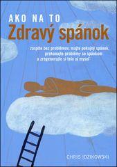 Ako na to: Zdravý spánok - Chris Idzikowski