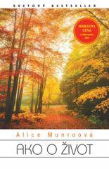 Ako o život - Alice Munroová