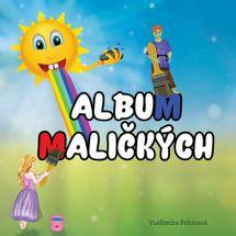 Album maličkých - Vladimíra Pekárová