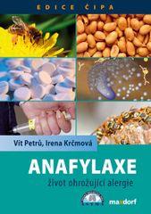 Anafylaxe – život ohrožující alergie - Krčmová Irena Petrů Vít,
