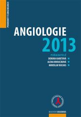 Angiologie 2013 - Pokroky v angiologii - Debora Karetová