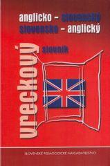 Anglicko-slov. slov.-angl. vrec. slovník - Kolektív