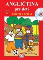 Angličtina pre deti - Počúvaj a hraj sa - Štiková Věra