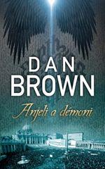 Anjeli a démoni - Brown Dan