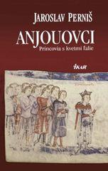 Anjouovci - Princovia s kvetmi ľalie - Perniš Jaroslav