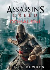 Assassin´s Creed 4 - Odhalení - Oliver Bowden