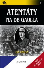 Atentáty na De Gaulla - 2.vydání - Jan Cimický