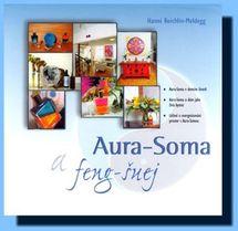 Aura-Soma a feng-šuej - Hanni Reichlin-Meldegg