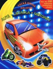 Autá - Lietadlá - Motory - Veľká kniha nálepiek - Kolektív