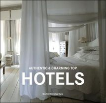 Authentic and Charming Top Hotels