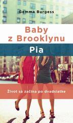 Baby z Brooklynu. Pia - Gemma Burgess