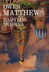 Babylon Moskva - Owen Matthews