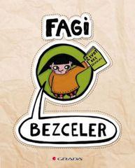 Bezceler - život bez zeleniny - Fagi