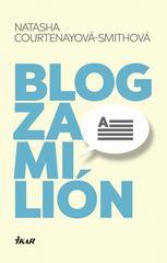 Blog za milión - Natasha Courtenayová-Smithová