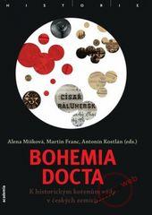 Bohemia docta - K historickým kořenům vědy v českých zemích - Martin Franc