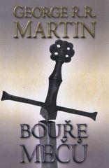 Bouře mečů 2 - Píseň ledu a ohně - kniha třetí - část 2. - 2. vydanie - George R. R. Martin