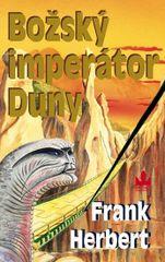 Božský imperátor Duny - 3. vydání - Frank Herbert