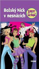 Božský Nick v nesnázích - Tři holky na stopě - Maja von Vogel