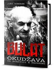 Bulat Okudžawa od Nohavici k Provázku - Vondrák Jiří