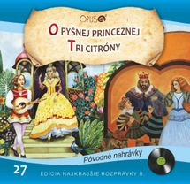 CD-Najkrajšie rozprávky 27- O pyšnej princeznej / Tri citróny - Kolektív