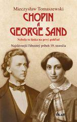 Chopin a George Sand - Tomaszewski Mieczyslaw