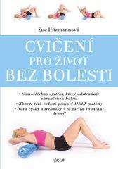 Cvičení pro život bez bolesti - Sue Hitzmannová