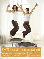 Cvičíme na minitrampolíně - Yvonne Hynová, Annett Schönfelderová