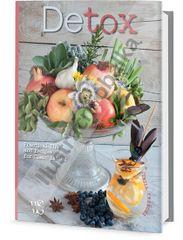 Detox - Praktické recepty a tipy pro čisté jídlo - Cinzia Frenchi
